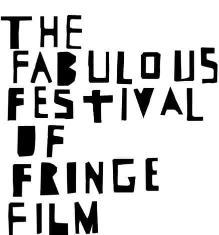 Fabulous Festival of Fringe Film
